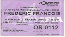 RARE / TICKET CONCERT - FREDERIC FRANCOIS LIVE A L' OLYMPIA DE PARIS FRANCE 2008