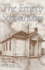 Centennial Series of the Association of Former Students: The Empty Schoolhouse :