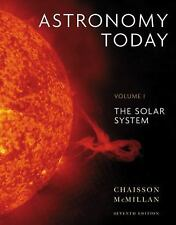Astronomy Today Volume 1: The Solar System (7th Edition), McMillan, Steve, Chais