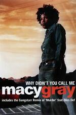 MACY GRAY POSTER WHY DIDN'T YOU CALL ME
