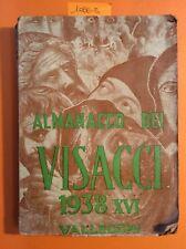 1066-3 Almanacco dei Visacci 1938 XVI Vallecchi. Viani Soffici Rosai Annigoni