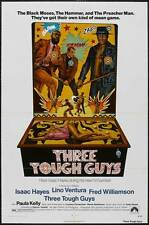 THREE TOUGH GUYS Movie POSTER 27x40 Lino Ventura Isaac Hayes Fred Williamson