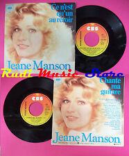 LP 45 7'' JEANE MANSON Ce n'est qu'un au revoir Chante ma guitare no cd mc dvd