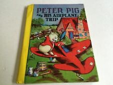 Peter Pig And His Airplane Trip Betty Howe 1943 Little Color Classics #875