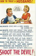 "Vintage Comedy postcard How to Treat a HUSBAND ""SHOOT THE DEVIL"" MY REF 471"