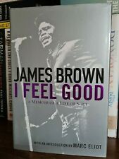 I feel good memoir of a life in soul James Brown autobiography book 2005 1st ed