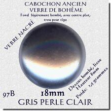 97B***6 CABOCHONS ANCIENS VERRE BOHÊME NACRÉ GRIS CLAIR 18MM ***X6
