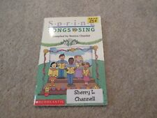 Spring Songs To Sing, Scholastic, Song and Piano Book