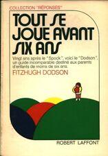 Livre tout se joue avant six ans Fitzhugh Dodson book