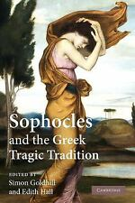 Sophocles and the Greek Tragic Tradition (Paperback or Softback)
