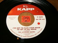 THE ANDREWS SISTERS - I'VE GOT TO PASS YOUR HOUSE  / LISTEN - ROCK JAZZ  POPCORN