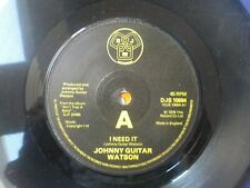 "JOHNNY GUITAR WATSON I NEED IT VINTAGE 1976 SOUL FUNK 7"" VINYL"