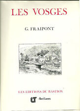 LES VOSGES - LES MONTAGNES DE FRANCE -  G. FRAIPONT  - 1983
