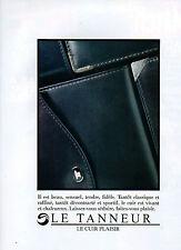 Publicité 1984  LE TANNEUR le cuir plaisir ! sac à main collection mode