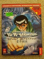 Yu-Yu Hakusho Spirit Detective : Prima's Official Strategy Guide With DVD