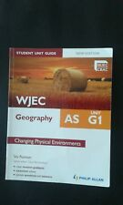 WJEC Geography AS Student Unit Guide. (AS G1) by Philip Allan