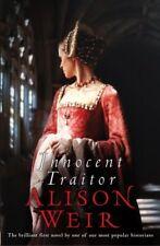 Innocent Traitor,Alison Weir- 9780091796624