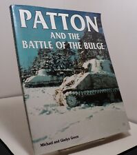 Patton and the Battle of the Bulge by Michael and Gladys Green