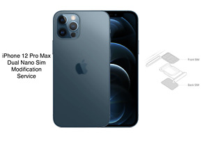 Apple iPhone 12 Pro Max Physical Dual Sim Modification A2412 Two Nano SIM card