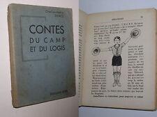 CHARLES-HENRY DHACE - CONTES DU CAMP ET DU LOGIS - 1935