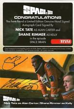 NICK TATE SHANE RIMMER DUAL AUTOGRAPH CARD NTSR1 UNSTOPPABLE CARDS SPACE 1999 B