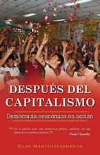Despu�s Del Capitalismo : Democracia Econ�mica en Acci�n by Dada...