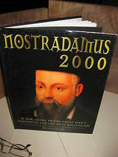 Nostradamus 2000: A New Guide to the Great Seer's Prophecies