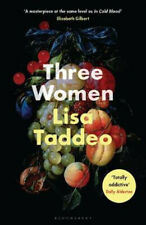 Three Women: Summer's most hotly anticipated debut | Lisa Taddeo