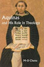 Aquinas and His Role in Theology by Marie-Dominique Chenu (2002, Paperback)