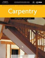 Residential Construction Academy: Carpentry by Floyd Vogt Hardback Book The Fast