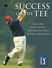 Success on the Tee: PGA Tour Pros' Secrets New Golf Golfing Book