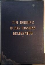 Human Passions Delineated - Tim Bobbin - 1858 - Hogarthian Caricatures