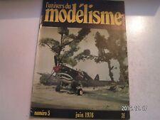 ** L'univers du modélisme n°5  P-40 / Les trains blindés / General electric F.16
