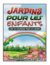 Jardins Pour les Enfants : Livre de Coloriage Pour les Enfants by Spudtc...