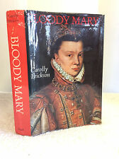 BLOODY MARY By Carolly Erickson 1978- royalty, anglo-catholic, biography