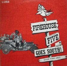 FIREHOUSE FIVE PLUS TWO - GOES SOUTH!  - LP