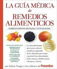 La Guia medica de remedios alimenticios: Los descubrimientos más nuevos sobre la