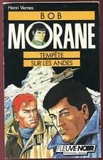 HENRI VERNES: BOB MORANE 4. FLEUVE NOIR. 1988.