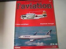 ** Encyclopédie de l'aviation n°174 L'Union Soviétique / Grumman Avenger