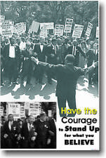 Have Courage to Stand Up  MOTIVATIONAL Classroom POSTER