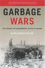 Garbage Wars: The Struggle for Environmental Justice in Chicago (Urban and Indus