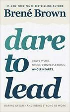 Dare to Lead Brave Work Tough Conversations Whole Hearts by Bren Brown