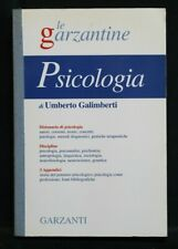 LE GARZANTINE: PSICOLOGIA. Umberto Galimberti. Garzanti.