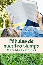 F?bulas de Nuestro Tiempo : Cuentos para Relajarse y Reflexionar: By Lempicka...