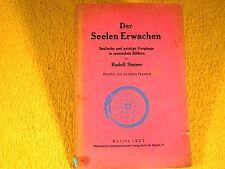 Rudolf Steiner - Der Seelen Erwachen - 1922