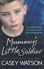 Mummy's Little Soldier by Casey Watson NEW