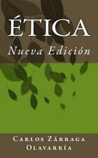 Etica : Una Etica de Opciones by Carlos Zarraga Olavarria (2014, Paperback)