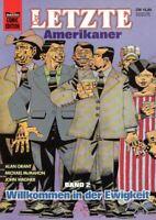 Der letzte Amerikaner 2 - Willkommen ... , Bastei Comic Edition 72545
