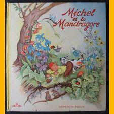 MICHEL ET LA MANDRAGORE D. Rudeman 1950 - 1960