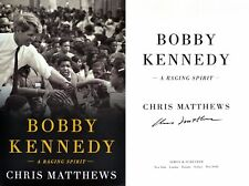 Chris Matthews~SIGNED IN PERSON~Bobby Kennedy: A Raging Spirit~1st/1st + Photos!